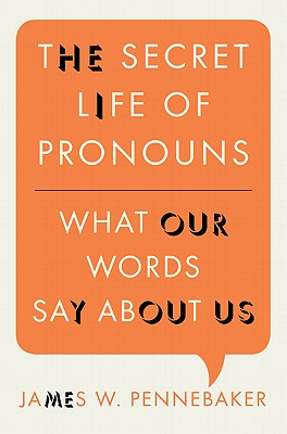 Secret Life of Pronouns